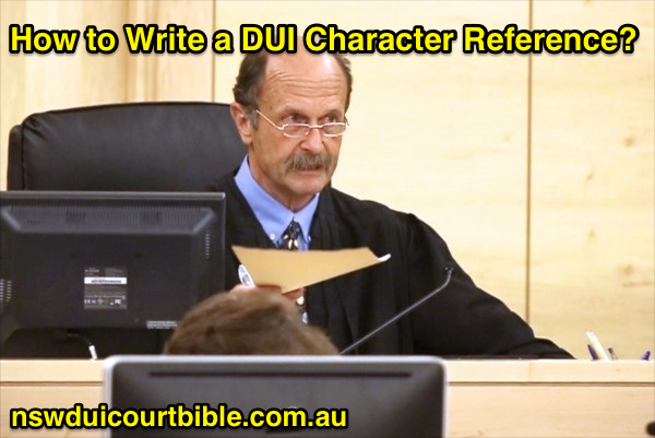 How to Write a Drink Driving Character Reference NSW